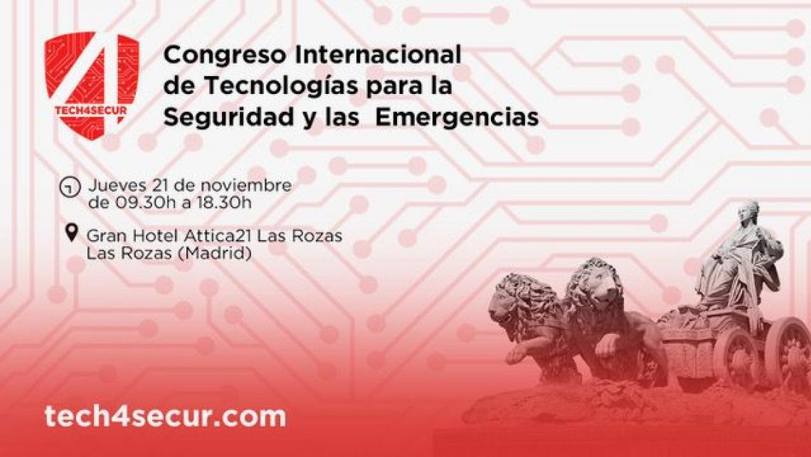 TECH4SECUR: Congreso Internacional para la Seguridad y las Emergencias
